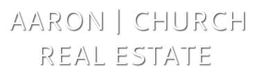 AARON | CHURCHREAL ESTATE